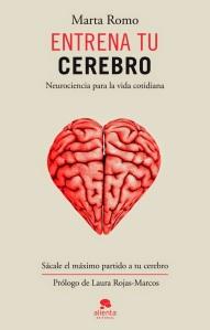 unademagiaporfavor-LIBRO-Entrena-tu-cerebro-Marta-Romo-portada